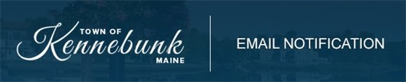 Town of Kennebunk, Maine - Email Notification